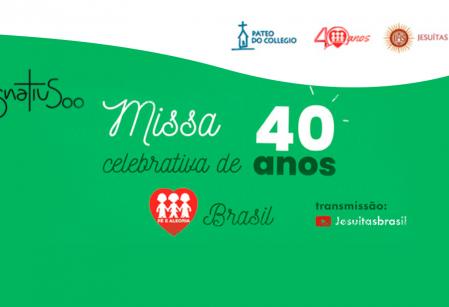 Fundação Fé e Alegria celebra 40 anos com missa